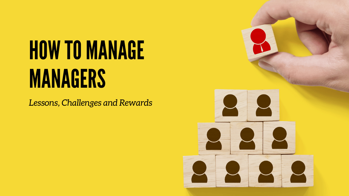 how to manage managers