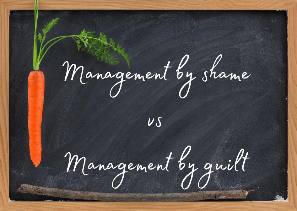 Management by shame vs management by guilt