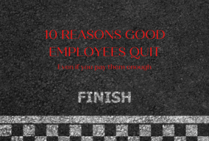 10 reasons good employees quit